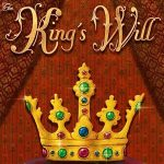 King's Will – ADC Blackfire Entertainment – 2017