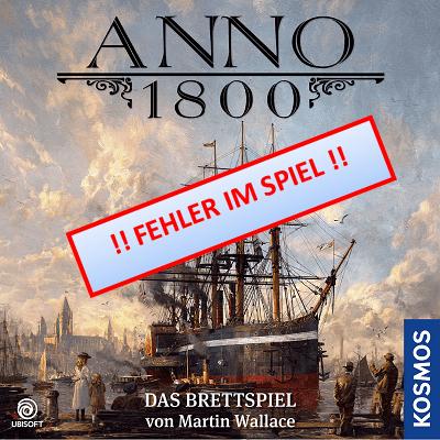Anno 1800 - Fehler im Spiel
