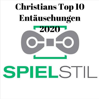 Christians Top 10 Entäuschungen 2020