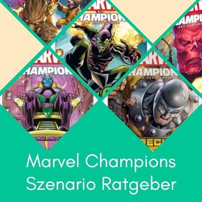Marvel Champions Ratgeber Szenario